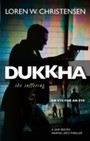 Dukkha - The Suffering