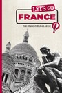 Let's Go France - The Student Travel Guide