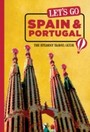 Let's Go Spain, Portugal & Morocco - The Student Travel Guide