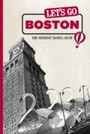 Let's Go Boston - The Student Travel Guide