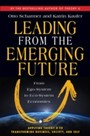 Leading from the Emerging Future - From Ego-System to Eco-System Economies