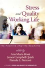 Stress and Quality of Working Life - The Positive and The Negative
