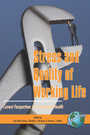 Stress and Quality of Working Life - Current Perspectives in Occupational Health