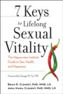 7 Keys to Lifelong Sexual Vitality - The Hippocrates Institute Guide to Sex, Health, and Happiness