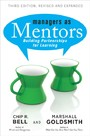 Managers as Mentors - Building Partnerships for Learning
