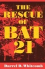 Rescue of Bat 21