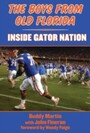Boys from Old Florida - Inside Gator Nation