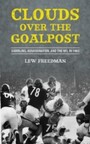 Clouds over the Goalpost - Gambling, Assassination, and the NFL in 1963