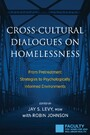 Cross-Cultural Dialogues on Homelessness - From Pretreatment Strategies to Psychologically Informed Environments