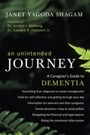Unintended Journey - A Caregiver's Guide to Dementia
