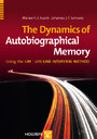 The Dynamics of Autobiographical Memory - Using the LIM / Life-line Interview Method
