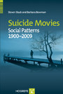 Suicide Movies - Social Patterns 1900-2009