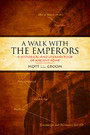 A Walk With the Emperors - A Historic and Literary Tour of Ancient Rome