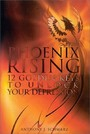 Phoenix Rising - 12 Golden Keys To Unlock Your Depression