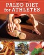 Paleo Diet for Athletes Guide - Paleo Meal Plans for Endurance Athletes, Strength Training, and Fitness