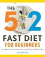5 - 2 Fast Diet for Beginners