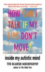 How Can I Talk If My Lips Don't Move? - Inside My Autistic Mind