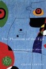 Phantom of the Ego - Modernism and the Mimetic Unconscious