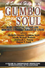 A Second Helping of Gumbo for the Soul - More Liberating Stories and Memories to Inspire Females of Color