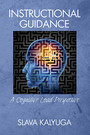 Instructional Guidance - A Cognitive Load Perspective
