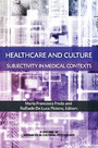 Healthcare and Culture - Subjectivity in Medical Contexts