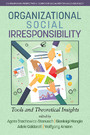 Organizational Social Irresponsibility - Tools and Theoretical Insights