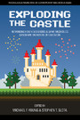 Exploding the Castle - Rethinking How Video Games & Game Mechanics Can Shape the Future of Education