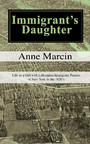 Immigrant's Daughter - Life as a Girl With Lithuanian Immigrant Parents in New York in the 1920's