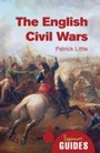 English Civil Wars - A Beginner's Guide