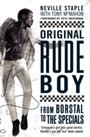 Original Rude Boy - From Borstal to the Specials: A Life of Crime and Music