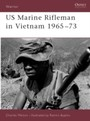 US Marine Rifleman in Vietnam 1965-73