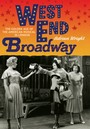 West End Broadway - The Golden Age of the American Musical in London