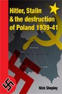 Hitler, Stalin and the Destruction of Poland - Explaining History