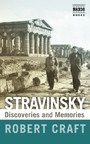 Stravinsky - Discoveries and Memories
