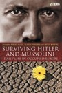 Surviving Hitler and Mussolini - Daily Life in Occupied Europe