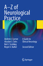 A-Z of Neurological Practice - A Guide to Clinical Neurology
