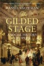 Gilded Stage - A Social History of Opera