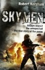 Sky Men - Always expect the unexpected - the real story of the paras