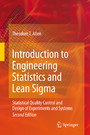 Introduction to Engineering Statistics and Lean Sigma - Statistical Quality Control and Design of Experiments and Systems