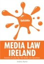 Quick Win Media Law Ireland - Answers to your top 100 Media Law questions