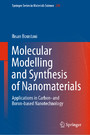 Molecular Modelling and Synthesis of Nanomaterials - Applications in Carbon- and Boron-based Nanotechnology