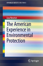 The American Experience in Environmental Protection