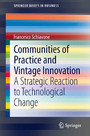 Communities of Practice and Vintage Innovation - A Strategic Reaction to Technological Change