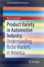 Product Variety in Automotive Industry - Understanding Niche Markets in America