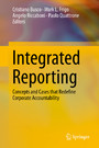 Integrated Reporting - Concepts and Cases that Redefine Corporate Accountability