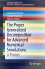The Proper Generalized Decomposition for Advanced Numerical Simulations - A Primer