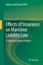 Effects of Insurance on Maritime Liability Law - A Legal and Economic Analysis