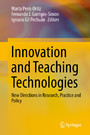 Innovation and Teaching Technologies - New Directions in Research, Practice and Policy