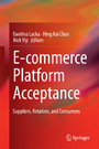 E-commerce Platform Acceptance - Suppliers, Retailers, and Consumers