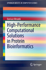 High-Performance Computational Solutions in Protein Bioinformatics
